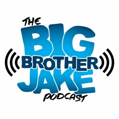 030221 - TBBJP - EP 100 - Celebrating 100 Episodes Of The Big Brother Jake Podcast
