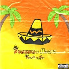 BullZ Da Kid - Sombrero Night (Official Audio)