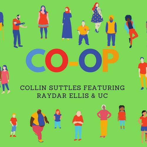 Co-Op featuring Raydar Ellis & UC