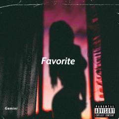 Favorite (prod. River Beats)