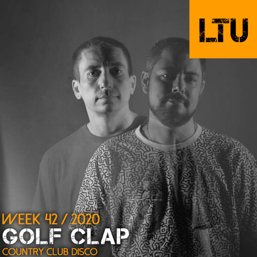 WEEK-42 | 2020 LTU-Podcast - Golf Clap