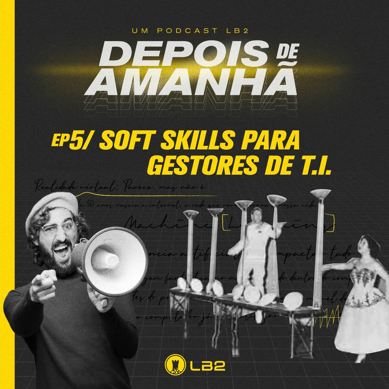 Soft Skills para Gestores de T.I