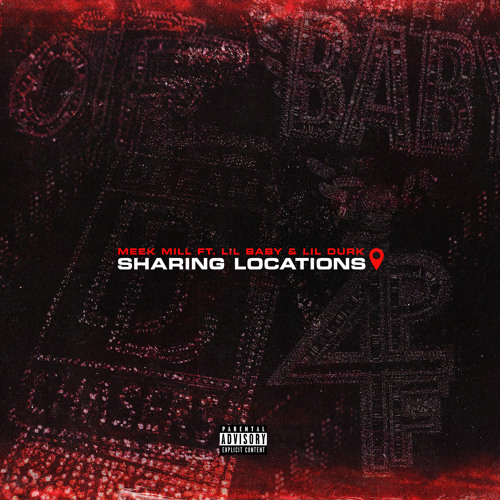 Sharing Locations (feat. Lil Baby & Lil Durk)