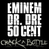 Crack A Bottle (Explicit Version) [feat. Dr. Dre & 50 Cent]