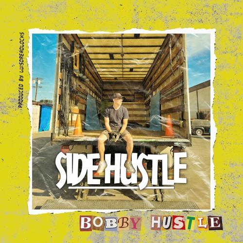 Bobby Hustle - Side Hustle EP 2021