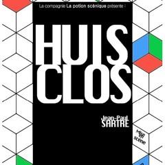 Huis Clos Opening