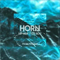 """Hip-Hop Type Beat x Trap Type Beat """"HORN"""" Hip-Hop Beats"""