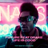 Future feat Drake - Life Is Good Type Beat mp3