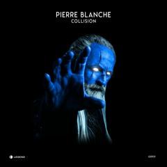 Pierre Blanche - Collision (Original Mix) Preview LGD033