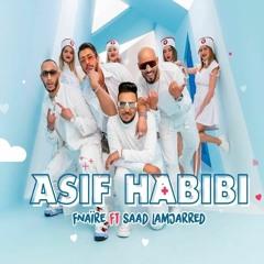 Fnaïre Ft. Saad Lamjarred - ASIF HABIBI | فناير و سعد لمجرد - آسف حبيبي