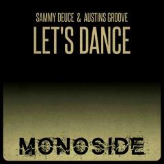 Sammy Deuce & Austins Groove - LET'S DANCE // MS150