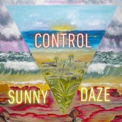 Control (Roll My Weed) - Sunny Daze