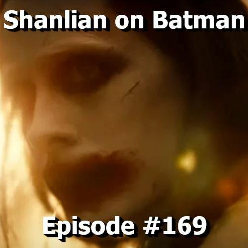 Shanlian on Batman: Episode 169 Zack Snyder's Justice League Trailer Breakdown