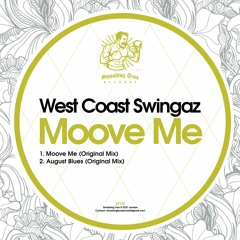 WEST COAST SWINGAZ - Moove On [ST175] 16th July 2021
