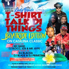 T SHIRT TALK THE THINGS BOATRIDE PROMO MIX 2021