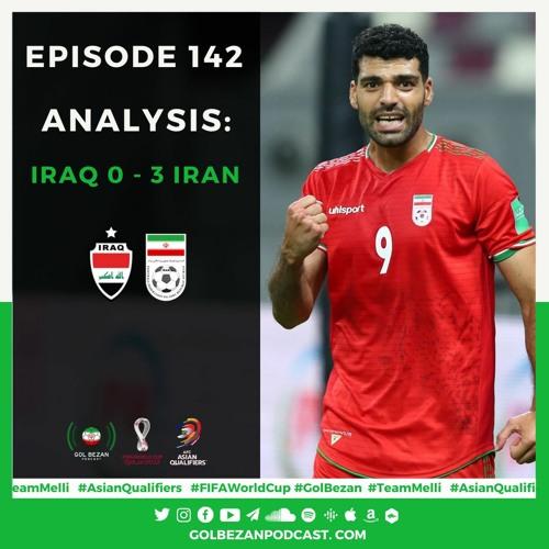 Analysis: Iran 3 - 0 Iraq