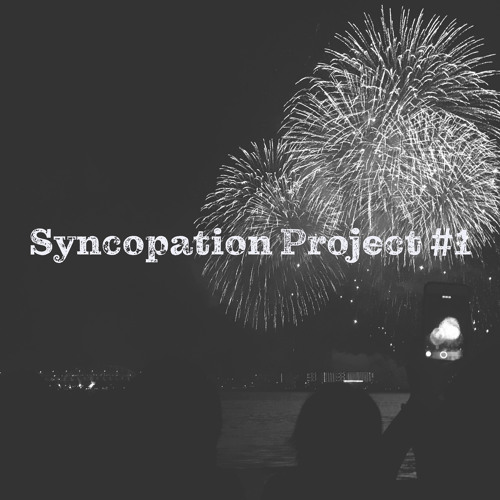 Syncopation Project #1.wav