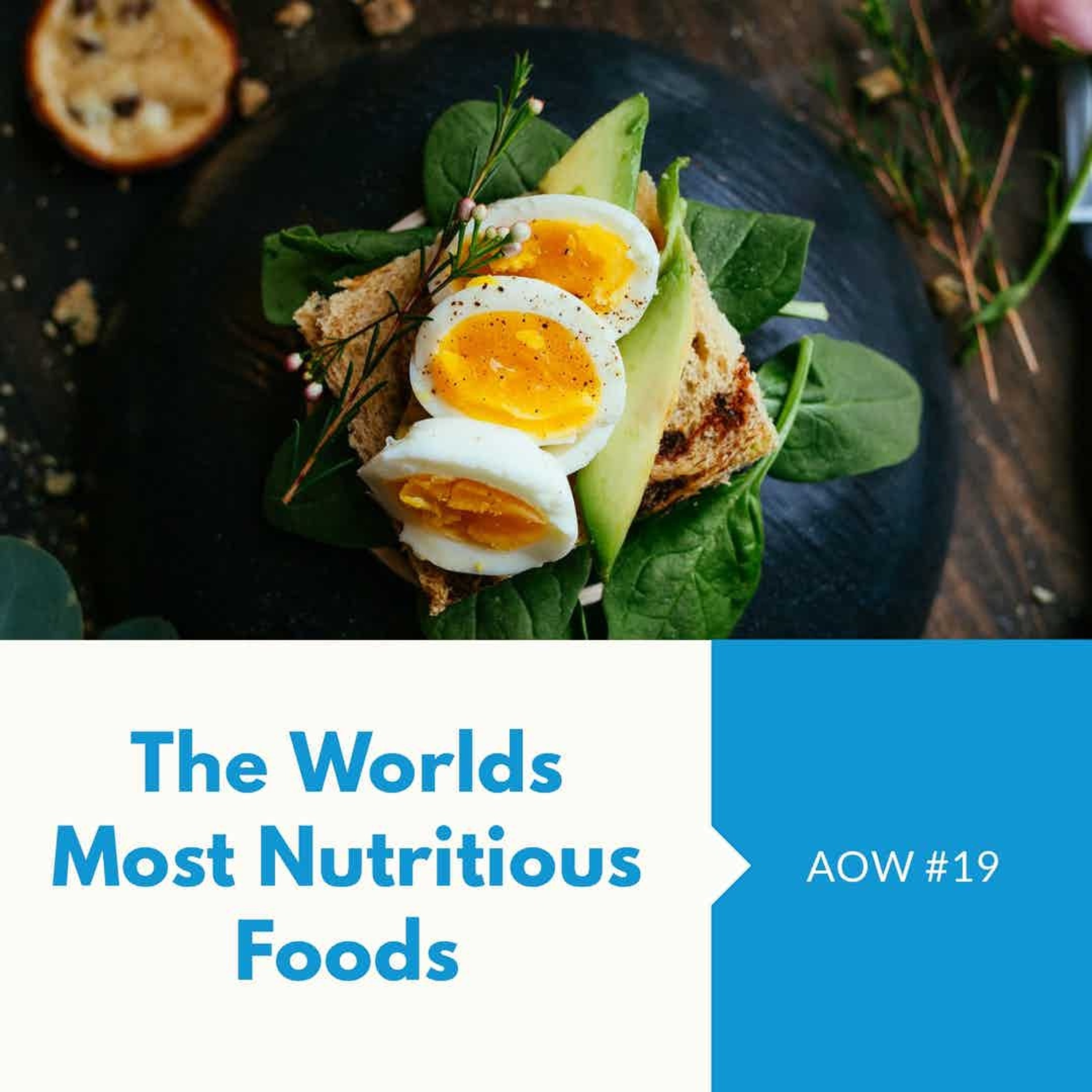 AOW 19 The World's Most Nutritious Foods