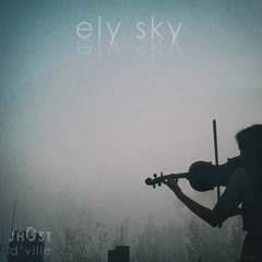 ely sky [ft. 4catsncoffee]