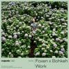 Foxen & Bohkeh - Work (majestic color)