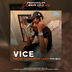 (FREE) Vice (Yung Mal x Pyrex Whippa x Migos Type Beat)