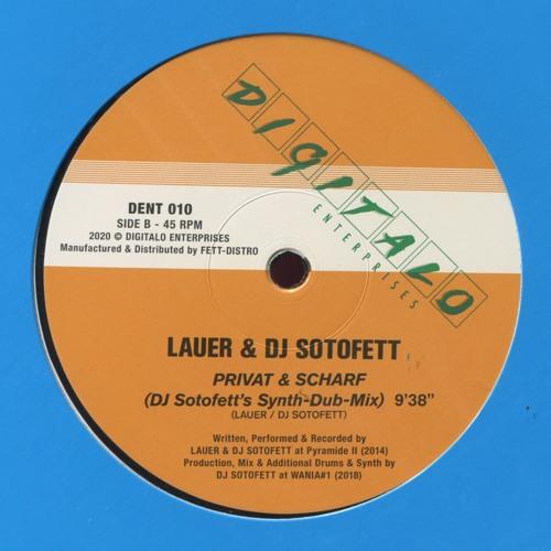 Lauer & DJ Sotofett - Privat & Scharf (snippet)