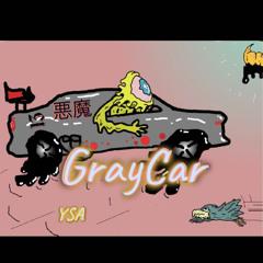 GrayCar- YSA KillaKenny