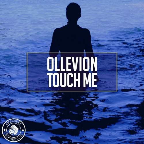 Ollevion - Touch Me (Extended Mix)