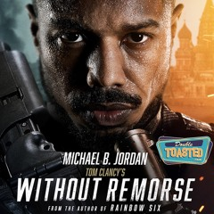 WITHOUT REMORSE - Double Toasted Audio Review