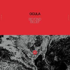 OCULA - Beyond Belief