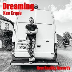 Dreaming (Little Onion Mix) by Kev Crane