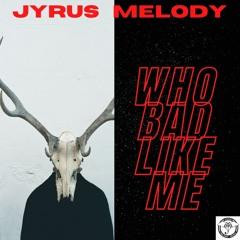 Who Bad Like Me
