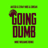Alesso, Stray Kids, Mike Williams feat. CORSAK - Going Dumb (with Stray Kids) (Mike Williams Remix)