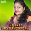 Download He Baba Shiva Shankara Mp3
