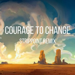 Sia - Courage To Change (Strippoint Remix)