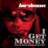 I Get Money (Edited Version) [feat. Lil Wayne, Mack Maine & T-Pain]