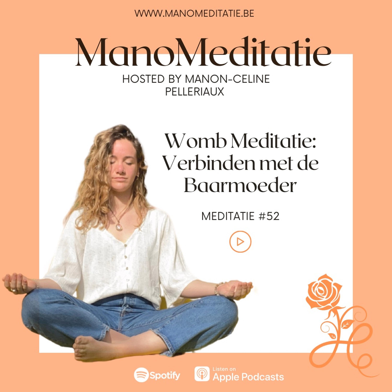 #52 Womb Meditatie: Verbinden met de Baarmoeder (3)