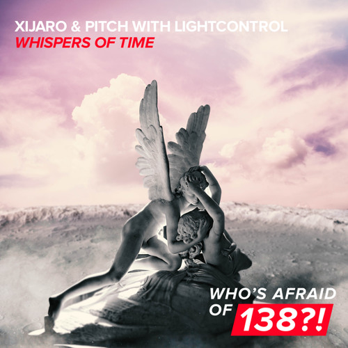 XiJaro & Pitch with LightControl - Whispers Of Time