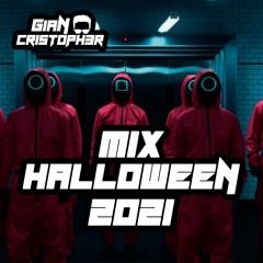 MIX HALLOWEEN 2021 - Gian Cristopher Dj - OCTUBRE 2021