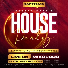 Da House Party Mixx Vol30