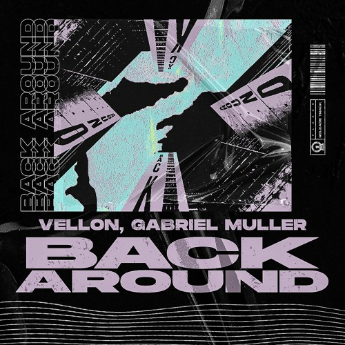 Vellon, Gabriel Muller - Back Around