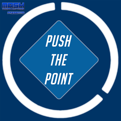 Push The Point #47: Mind Crunch Time! (OWL Week 1)