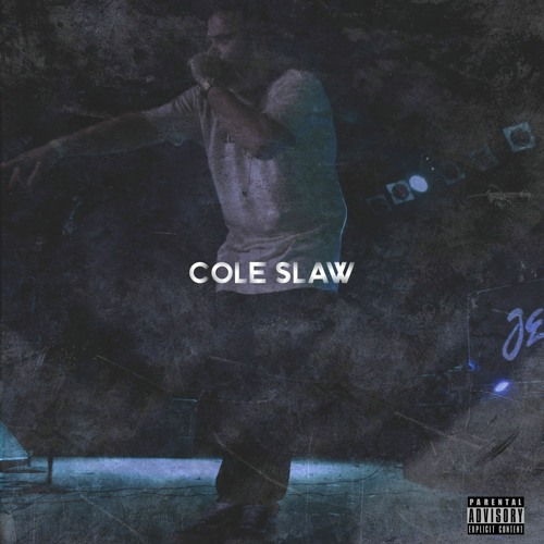 COLE SLAW [Prod. Syndrome]