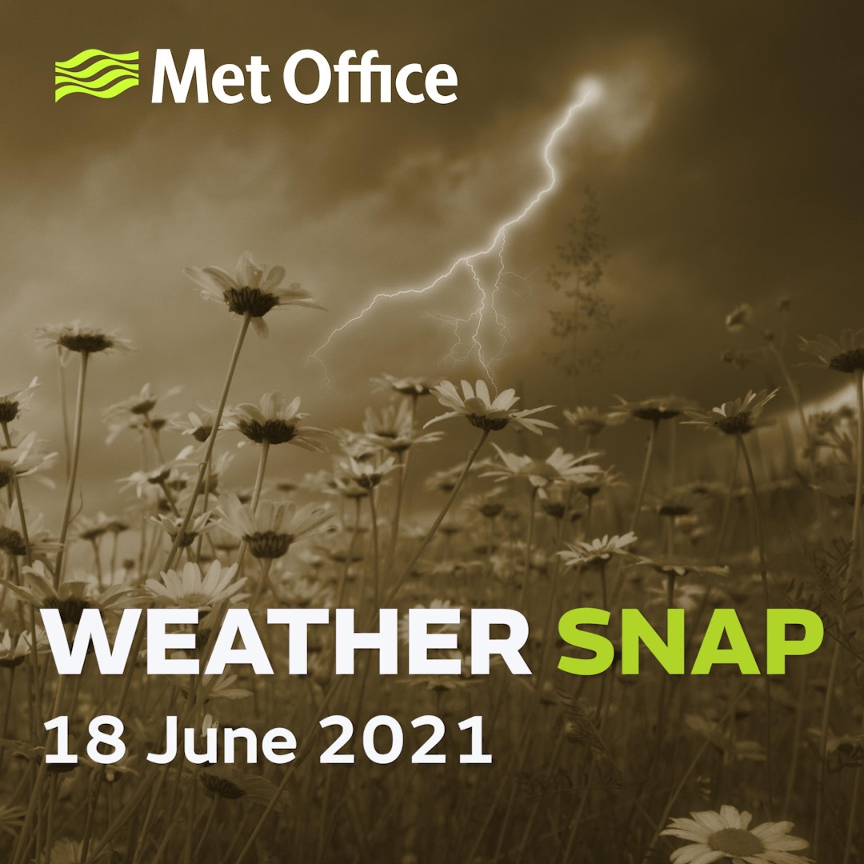 Weather Snap 18 Jun 2021