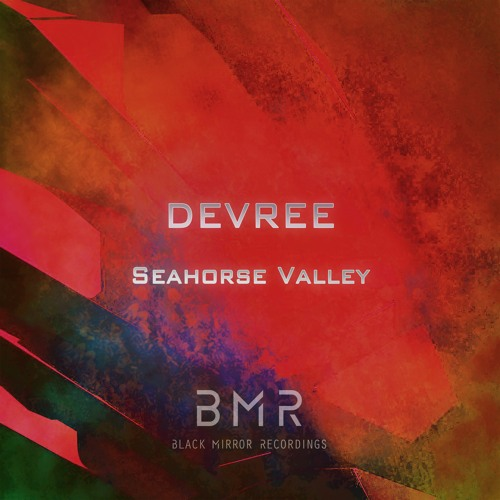 DEVREE - Seahorse Valley (Original Mix)
