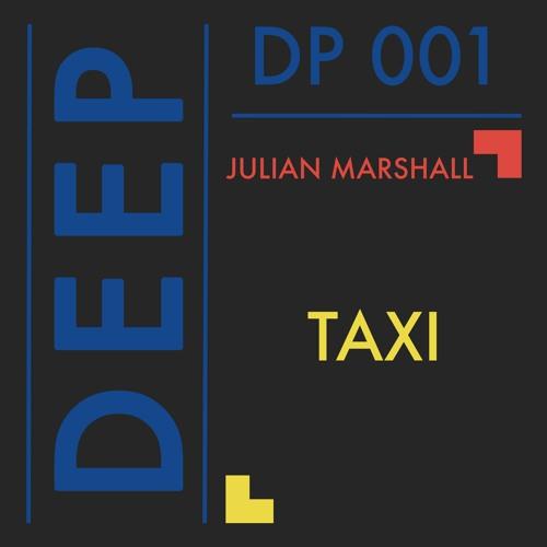 DP 001 // Julian Marshall - Taxi