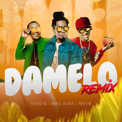 Damelo (Remix)