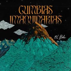 El Búho - Cumbias Imaquinarias (EARTHLY007)