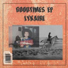 Goodtimes EP