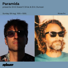 Paramida presents Emil Doesn't Drive & Eric Duncan - 09 August 2020